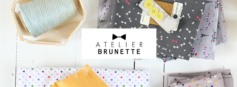 Tissus Atelier Brunette